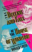 The Decline and Fall of the House of Windsor 0671002309 Book Cover