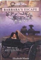 Barbara's Escape (Daughter's of Liberty) 0671001345 Book Cover