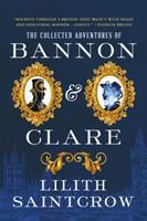 Bannon & Clare: The Complete Series 0316419451 Book Cover