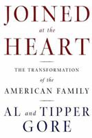 Joined at the Heart: The Transformation of the American Family 0805068937 Book Cover