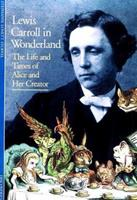 Discoveries: Lewis Carroll in Wonderland (Discoveries (Abrams)) 0810928388 Book Cover