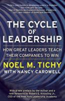 The Cycle of Leadership: How Great Leaders Teach Their Companies to Win 0066620570 Book Cover