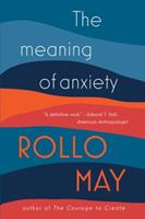 The Meaning of Anxiety 0393011364 Book Cover