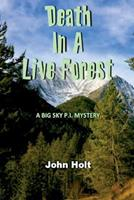 Death in a Live Forest 0692616888 Book Cover