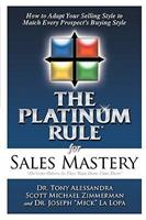 The Platinum Rule for Sales Mastery 0981937128 Book Cover