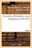Nouvelles D'A0/00lisabeth, Reyne D'Angleterre. Partie 2 201954346X Book Cover