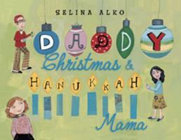 Daddy Christmas and Hanukkah Mama 0375960937 Book Cover