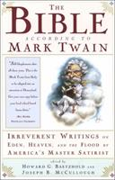 The Bible According to Mark Twain 0684824396 Book Cover