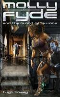 Molly Fyde and the Blood of Billions 1481222945 Book Cover