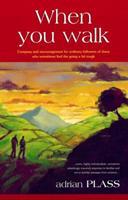 When You Walk 0745935524 Book Cover