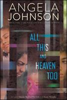 All This and Heaven Too: Heaven; The First Part Last; Sweet, Hereafter 1442487194 Book Cover