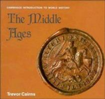 The Middle Ages (Cambridge Introduction to World History) 0822508044 Book Cover