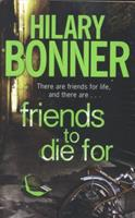 Friends to Die For 023076665X Book Cover