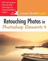 Retouching Photos in Photoshop Elements 4: Visual Quickproject Guide 0321412486 Book Cover