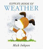 Kipper's Book of Weather: Kipper Concept Books 0152006443 Book Cover