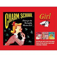 Charm School: Advice For The Thoroughly Modern Girl 1853756245 Book Cover