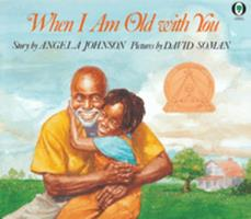 When I Am Old With You (Orchard Paperbacks) 0531070352 Book Cover