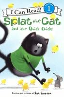 Splat the Cat and the Quick Chicks 0062294245 Book Cover