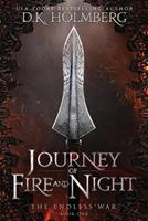 Journey of Fire and Night 1539683257 Book Cover