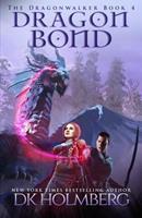 Dragon Bond 1723765465 Book Cover