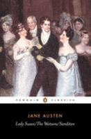 Lady Susan, The Watsons, Sanditon 0140431020 Book Cover