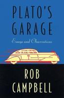 Plato's Garage 0312205694 Book Cover