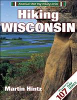 Hiking Wisconsin (America's Best Day Hiking Series) 088011567X Book Cover