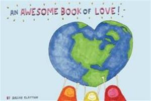 An Awesome Book of Love! 0062116665 Book Cover