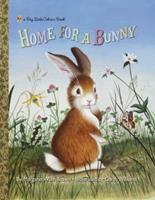 Home for a Bunny 0307930092 Book Cover