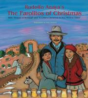 "Rudolfo Anaya's The Farolitos of Christmas:  With ""Season of Renewal"" and ""A Child's Christmas in New Mexico, 1944"": With ""Season of Renewal"" and ""A Child's Christmas in New Mexico, 1944"" 0890136092 Book Cover"