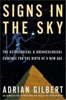 Signs in the Sky: Prophecies for the End of An Age 0876045158 Book Cover