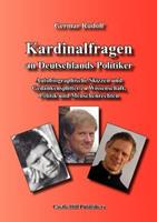 Kardinalfragen an Deutschlands Politiker: Aufforderung zur Wiederherstellung der Menschenrechte in Deutschland 1591480337 Book Cover