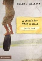 A Search for What Is Real (Finding Faith) 031027267X Book Cover