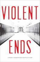 Violent Ends 1481437461 Book Cover