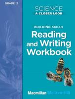 Building Skills Reading and Writing Workbook Grade 2 (Science a Closer Look) 0022840729 Book Cover