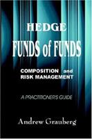 Hedge Funds of Funds: Composition And Risk Management 9963893600 Book Cover