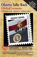 Obama Talks Back: Global Lessons - A Dialogue with America's Young Leaders 1937269388 Book Cover