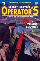 Operator 5 #3: The Yellow Scourge 1618273833 Book Cover