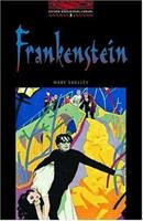 Frankenstein (Oxford Bookworms Stage 3) 0194237532 Book Cover