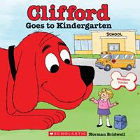 Clifford Goes to Kindergarten 1338619349 Book Cover
