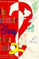 The Ultimate Disney Trivia Book 2 (Ultimate Disney Trivia Book)
