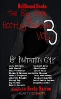 The Big Book of Bootleg Horror: Volume 3. By Invitation Only 1948318040 Book Cover