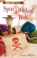 Spin a Wicked Web (A Home Crafting Mystery) 0738711233 Book Cover