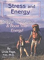 Stress & Energy: Reduce Your Stress & Boost Your Energy 1884334679 Book Cover