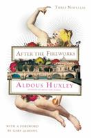 After the Fireworks: Three Novellas 0062423924 Book Cover