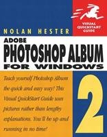 Adobe Photoshop Album 2 for Windows (Visual QuickStart Guide) 0321246667 Book Cover