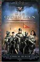Sir Quinlan and the Swords of Valor 1601421281 Book Cover