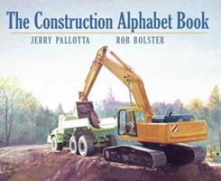 The Construction Alphabet Book 157091799X Book Cover