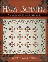 Mary Schafer, American Quilt Maker 0472068555 Book Cover