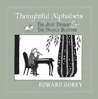 Thoughtful Alphabets: The Just Dessert and the Deadly Blotter 0764963368 Book Cover